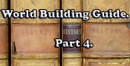 world-building-guide-part-4