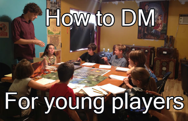 How to DM for young Players.